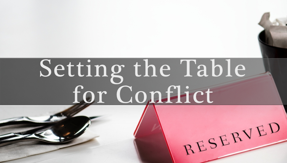 Setting the Table for Conflict