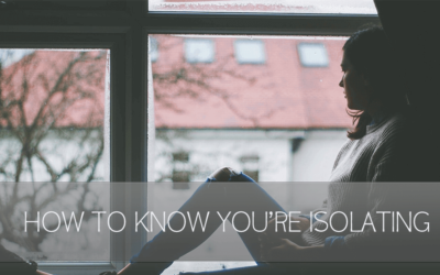 How To Know You're Isolating [Video]