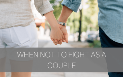 When Not To Fight As A Couple