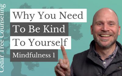 Mindfulness During Quarantine: Why You Need to Be Kind to Yourself (Part 1 of 5)
