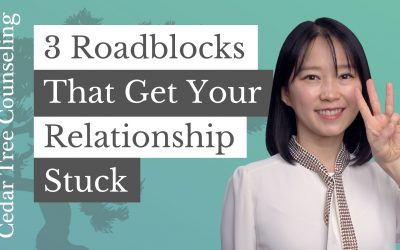 3 Roadblocks That Get Your Relationship Stuck